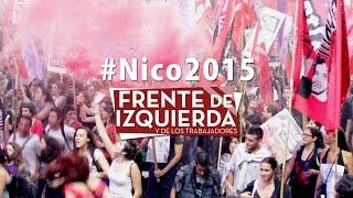 """Jingle por Nicolás del Caño / """"Abran paso a Nico"""" FRENTE DE IZQUIERDA"""