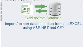 Import / export database data from / to Excel using ASP.NET and C#