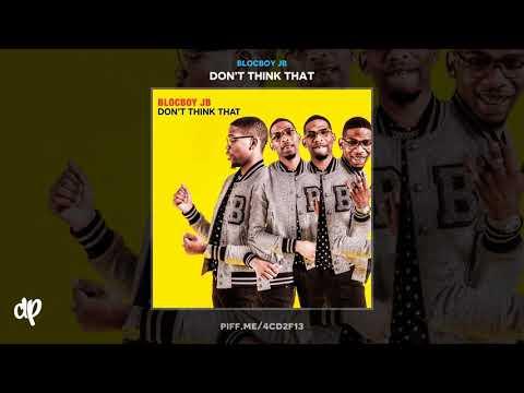 Blocboy JB - Don't Say That (feat. Lil Uzi Vert) [Don't Think That]