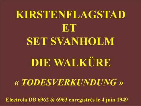 Kirsten Flagstad et Set Svanhom   Die Walküre    Todesverkundung   Electrola DB 6962 & 6963