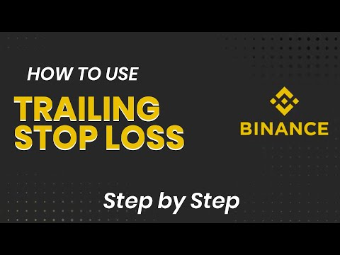 How To Use Binance Trailing Stop Loss - Step By Step Tutorial