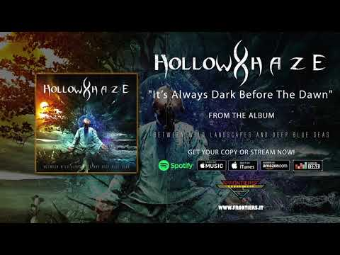 "Hollow Haze -  ""It's Always Dark Before the Dawn"" (Official Audio)"