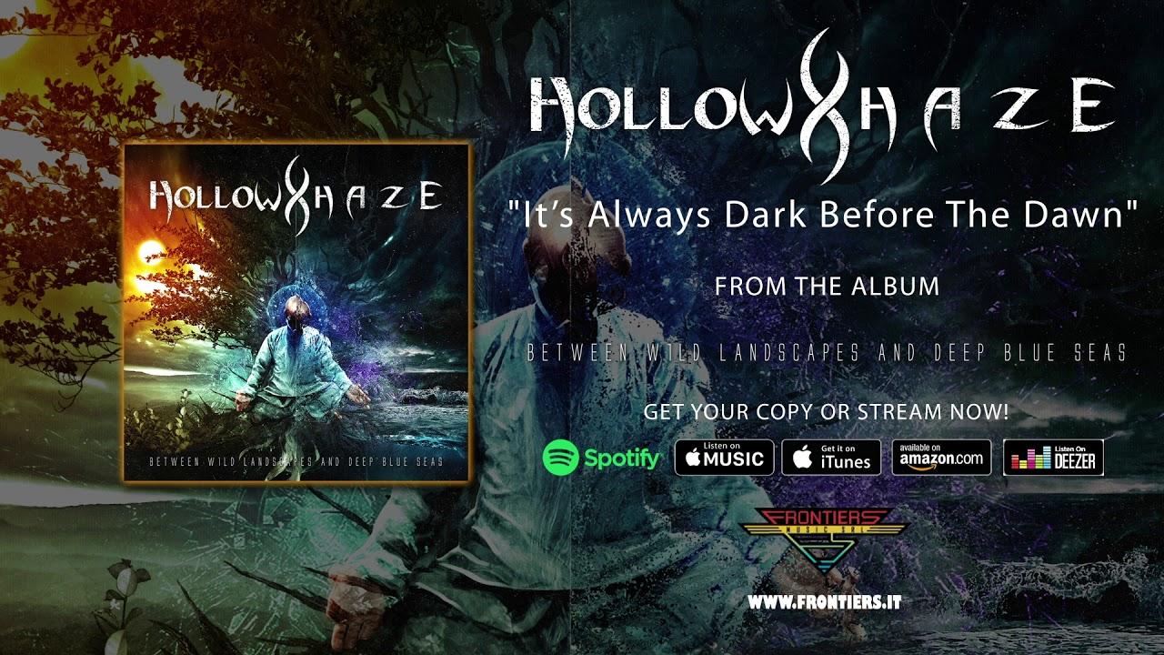 "Hollow Haze -  ""It's Always Dark Before the Dawn"" (Official Audio)"