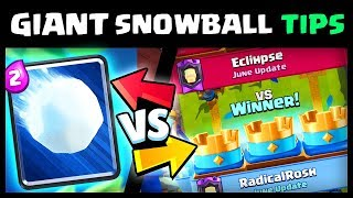 how to use giant snowball like a pro clash royale strategy
