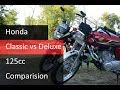Honda cg 125 classic vs deluxe Comparision