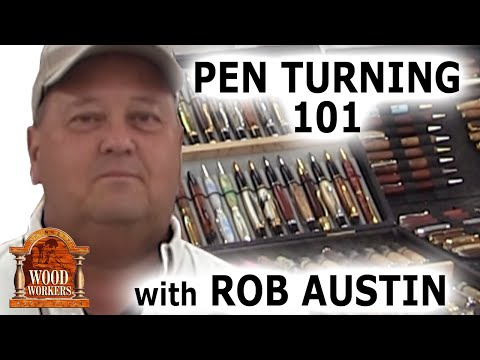 Pen Turning 101 with Rob Austin