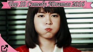 Top 10 Comedy Japaneses Dramas 2016 (All the Time)