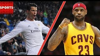 Cristiano Ronaldo and LeBron James are two of the biggest stars on ...