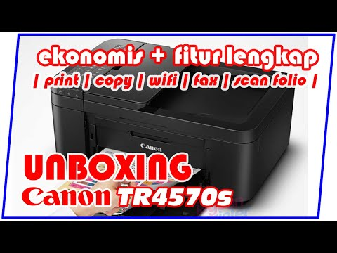 unboxing-&-kelebihan-printer-canon-tr4570s-|-bisa-fotocopy-folio-/-f4
