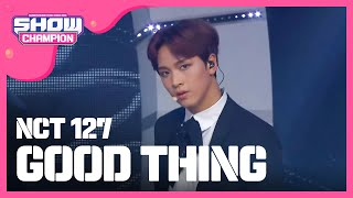 Show Champion EP.212 NCT 127 - Good Thing