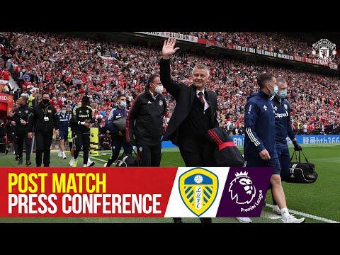Post-match press conference |  Ole Gunnar Solskjaer |  Manchester United 5-1 Leeds United