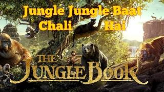 Jungle Jungle Baat Chali Hai - The Jungle Book - Rudyard Kipling - Mowgli
