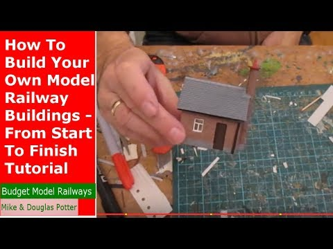 How To Scratch Build Your Own Model Railway Buildings – From Start To Finish {COMPLETE TUTORIAL}
