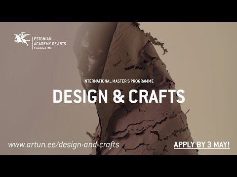 Design & Crafts at the Estonian Academy of Arts