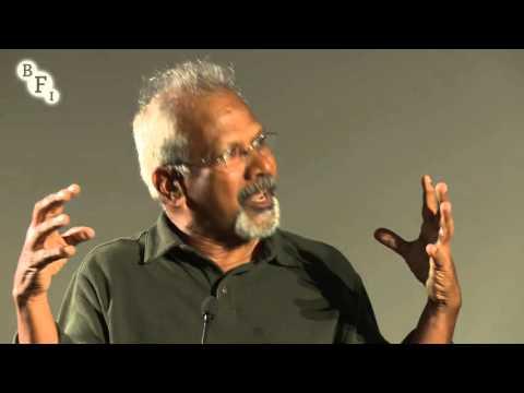Mani Ratnam in conversation with Peter Webber   BFI