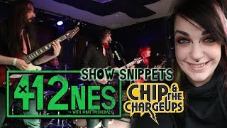 412nes Show Snippets: Chip & The Charge Ups!
