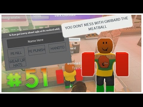 GWIBARD THE MEATBALL I ROBLOX EXPLOIT TROLLING I ROBLOX EXPLOITING #51
