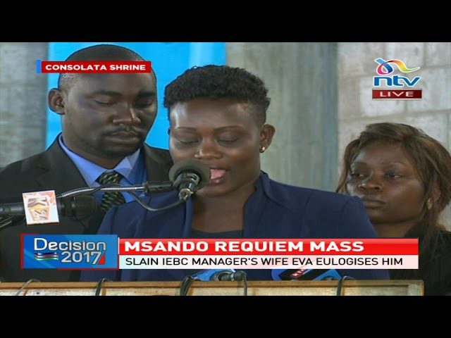 Chris Msando widow's speech during his requiem mass