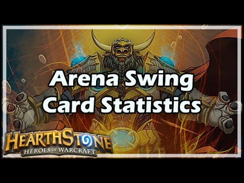 [Hearthstone] Arena Swing Cards Statistics
