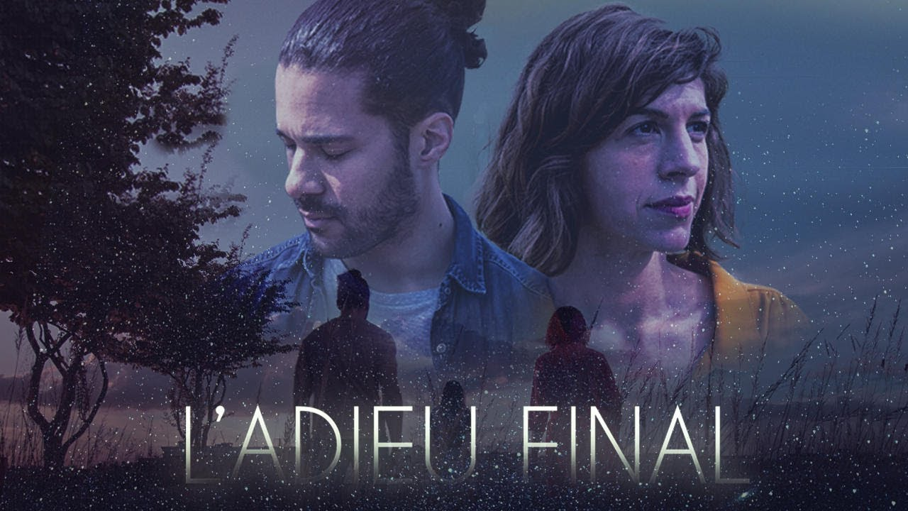 L'Adieu Final - Jérémy Nadeau (court-métrage)