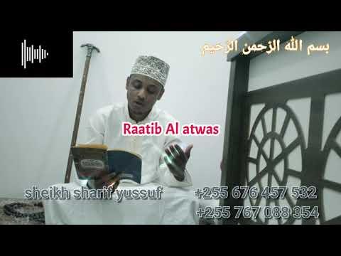 Download Raatib Al atwas (sheikh sharif yussuf)