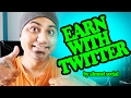 How to EARN MONEY FROM TWITTER