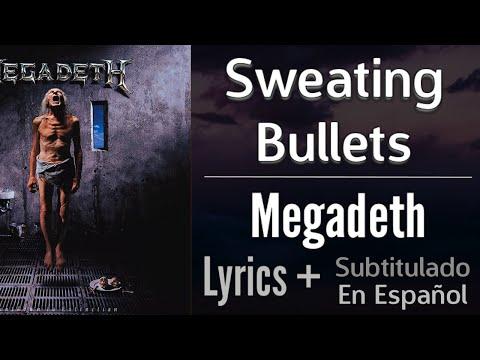 Megadeth - Sweating Bullets [Lyrics] (Sub Spanish)