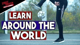 Learn the AROUND THE WORLD | Basic Freestyle Football