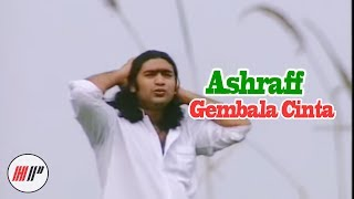ASHRAFF - GEMBALA CINTA - OFFICIAL VERSION