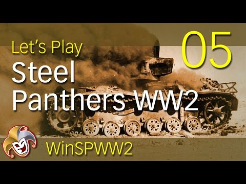Steel Panthers WW2 ~ 05 The Crunch