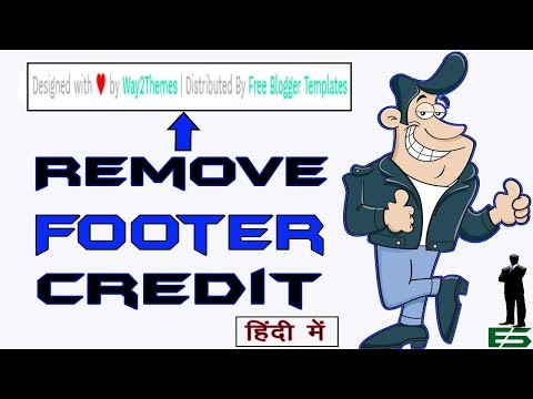 How To Remove Footer Credit Link From Blogger Template? | Expert Solution