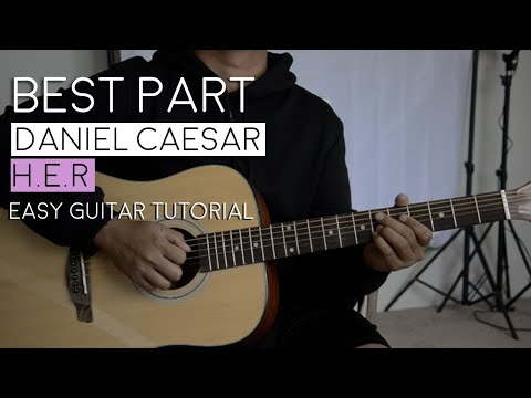 Best Part By H.E.R, Daniel Caesar - Guitar Tutorial