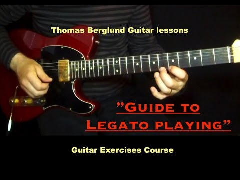 Guide to legato playing - Guitar exercises course - Guitar lessons