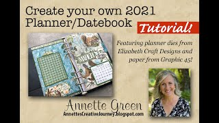 Make your own 2021 Planner - A Tutorial!