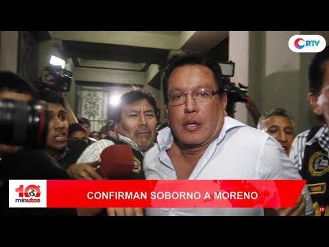 Confirman pagos ilícitos a Félix Moreno - 10 minutos Edición Matinal