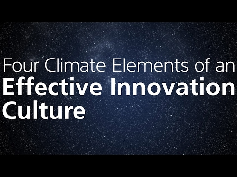 Four Climate Elements of an Effective Innovation Culture