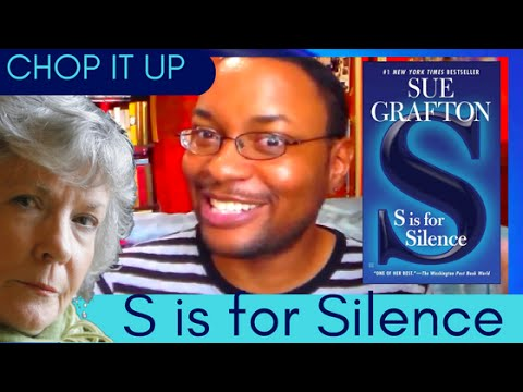 chop-it-up-|-s-is-for-silence-by-sue-grafton-(then-some)