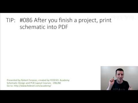 TIP #086: After You Finish A Project, Print Schematic Into PDF