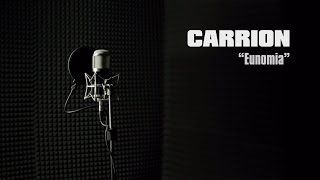 Carrion - Eunomia (Studio/Live Video)