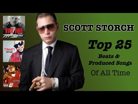 SCOTT STORCH  Top 25 BEST Beats  Produced Songs EVER Made