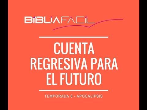 Biblia Fácil - Temporada 6 - CUENTA REGRESIVA PARA EL FUTURO - PGM 01 - 동영상