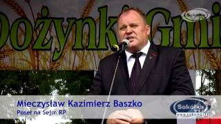 Wystąpienie Posła Mieczysława Baszko podczas Dożynek Gminnych w Malawiczach Dolnych