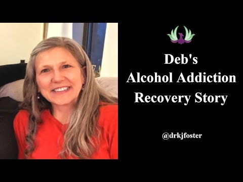 Addiction Recovery Stories | Deb's Alcohol Addiction Recovery