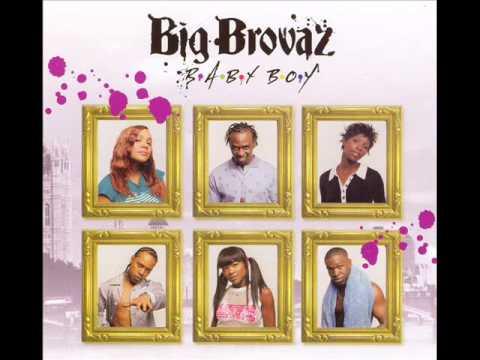 Big Brovaz- Anything