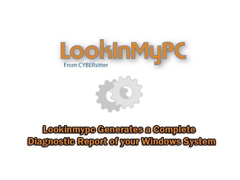 Lookinmypc Generates a Complete Diagnostic Report of your Windows System