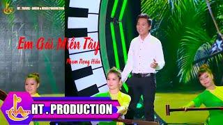 Em Gái Miền Tây - Phạm Trọng Hiền [Official]