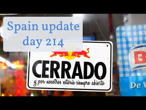 Spain update day 214 - Will the new restrictions work?