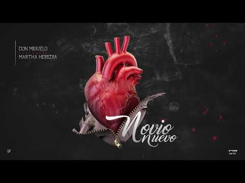 Don Miguelo Feat. Martha Heredia - Novio Nuevo (Audio Oficial)