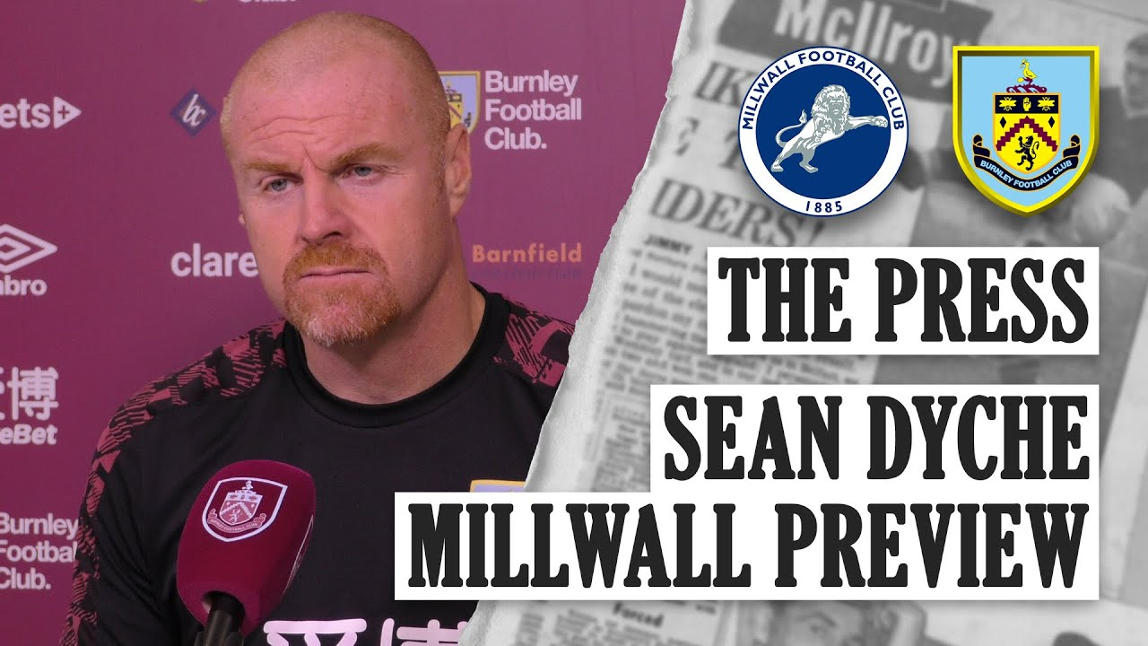 TO THE LIONS' DEN | THE PRESS | Sean Dyche Millwall Preview