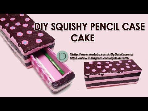 DIY SQUISHY PENCIL CASE CAKE ~ Cara Membuat Squishy Tempat Pensil